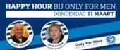 Happy Hour bij Only For Men met Youri Mulder en Evert ten Napel