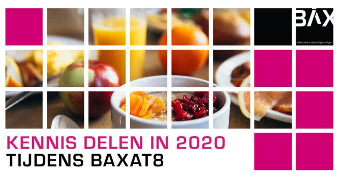 Bax advocaten presenteert: BAXAT8